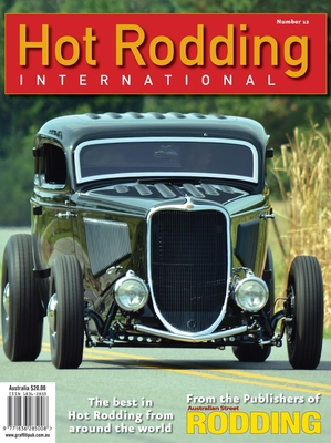 Hot Rodding International #12: The Best in Hot Rodding from Around the World Cover Image