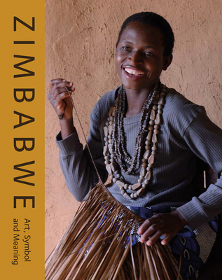 Zimbabwe: Art, Symbol and Meaning Cover Image
