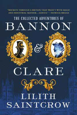 Cover for The Collected Adventures of Bannon & Clare