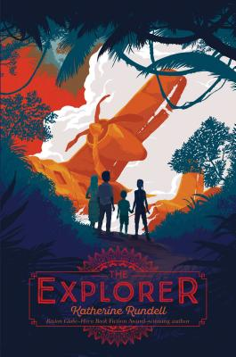 The Explorer by Katherine Rundell