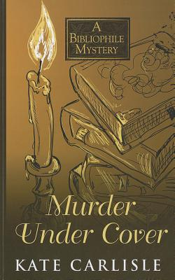 Murder Under Cover (Bibliophile Mysteries) Cover Image