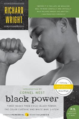 Black Power: Three Books from Exile: Black Power/The Color Curtain/And White, Man, Listen! Cover Image