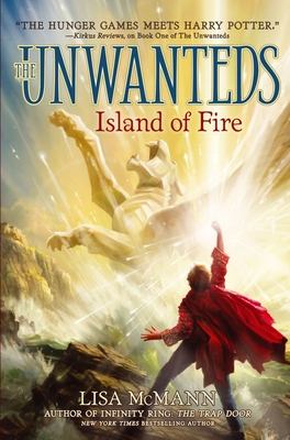 Island of Fire (Unwanteds (Numbered) #3) Cover Image