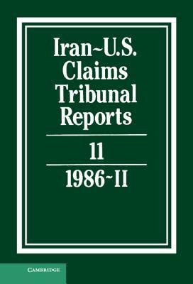 Iran-U.S. Claims Tribunal Reports: Volume 11 Cover Image