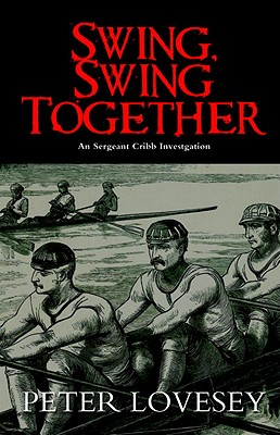 Swing, Swing Together (A Sergeant Cribb Investigation #7) Cover Image