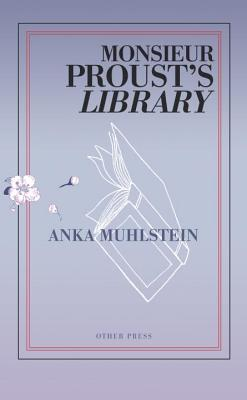 Cover for Monsieur Proust's Library