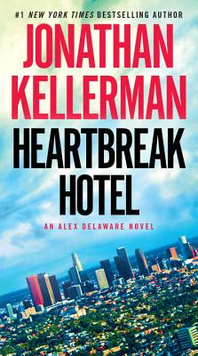 Heartbreak Hotel: An Alex Delaware Novel Cover Image