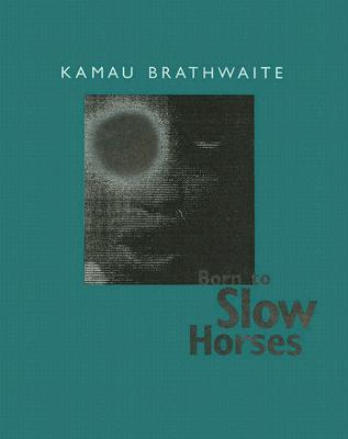 Born to Slow Horses (Wesleyan Poetry) Cover Image