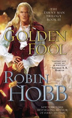 Golden Fool: The Tawny Man Trilogy Book 2 Cover Image