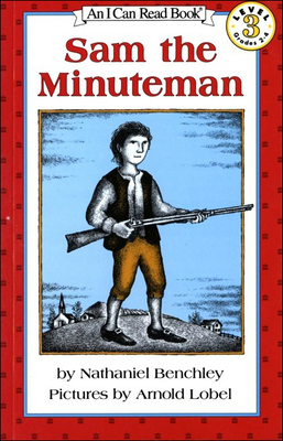 Sam, the Minuteman (I Can Read Books: Level 3) Cover Image
