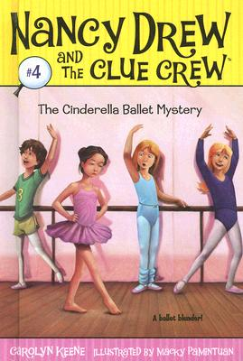 Cover for The Cinderella Ballet Mystery (Nancy Drew & the Clue Crew (Library) #4)