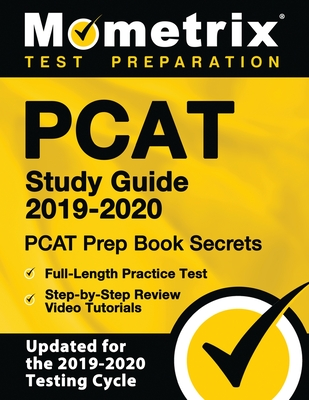 PCAT Study Guide 2019-2020 - PCAT Prep Book Secrets, Full-Length Practice Test, Step-By-Step Review Video Tutorials: (updated for the 2019-2020 Testin Cover Image