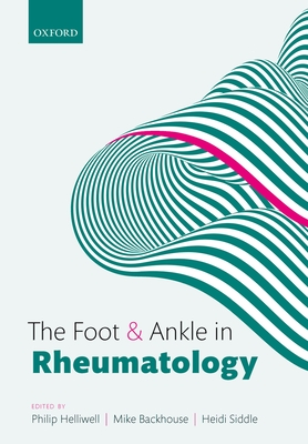 The Foot and Ankle in Rheumatology Cover Image