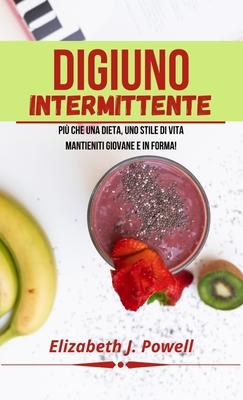 Il Digiuno Intermittente: più che una dieta, uno stile di vita Cover Image