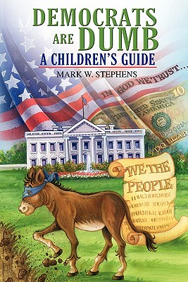Democrats Are Dumb: A Children's Guide Cover Image