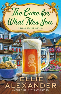 The Cure for What Ales You: A Sloan Krause Mystery Cover Image
