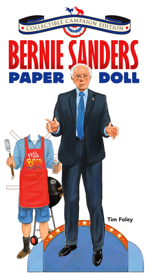 Bernie Sanders Paper Doll Collectible 2016 Campaign Edition Cover Image