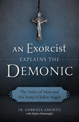 Exorcist Explains the Demonic Cover Image