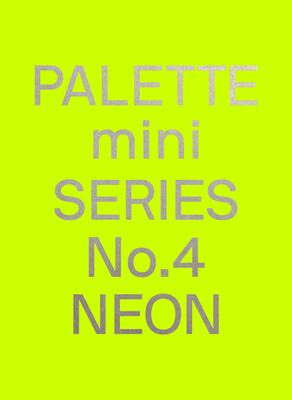 Palette Mini Series 04: Neon Cover Image