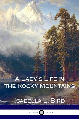 A Lady's Life in the Rocky Mountains Cover Image