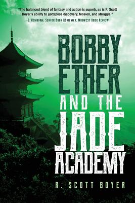 Bobby Ether and the Jade Academy Cover Image