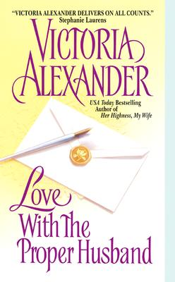 Love With the Proper Husband (Effington Family & Friends #6) Cover Image