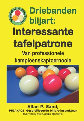 Cover for Driebanden Biljart - Interessante Tafelpatrone