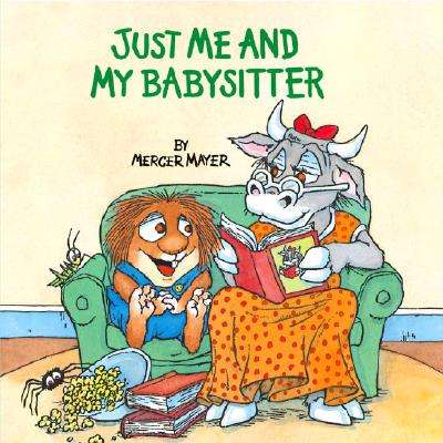 Just Me and My Babysitter (Little Critter) Cover