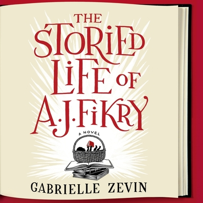 Cover for The Storied Life of A. J. Fikry