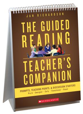 The Guided Reading Teacher's Companion: Prompts, Discussion Starters & Teaching Points Cover Image