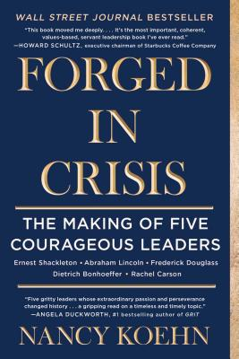 Forged in Crisis: The Making of Five Courageous Leaders Cover Image