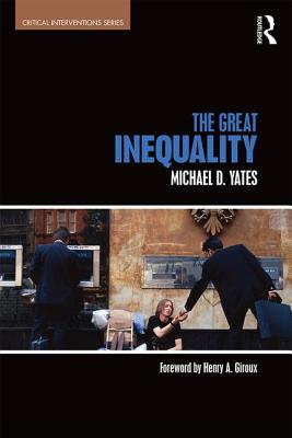 The Great Inequality (Critical Interventions) Cover Image