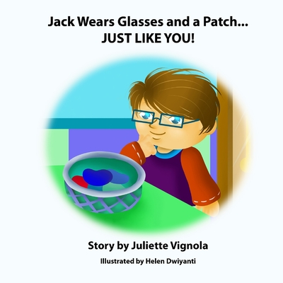 Jack Wears Glasses and a Patch... JUST LIKE YOU! Cover Image