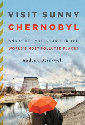 Cover for Visit Sunny Chernobyl