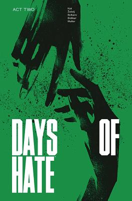 Cover for Days of Hate Act Two
