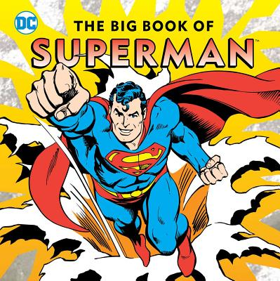The Big Book of Superman by DC