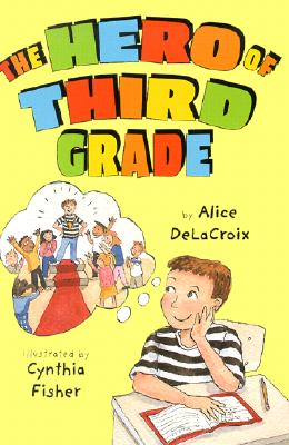 The Hero of Third Grade Cover Image