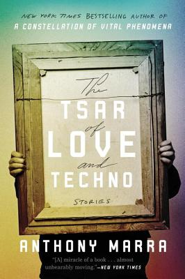 The Tsar of Love and Techno: Stories Cover Image