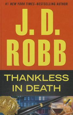Thankless in Death (Wheeler Hardcover) Cover Image