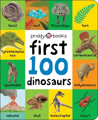First 100: First 100 Dinosaurs Cover Image