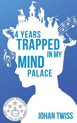 4 Years Trapped in My Mind Palace Cover Image