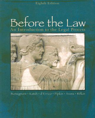 Before the Law: An Introduction to the Legal Process Cover Image