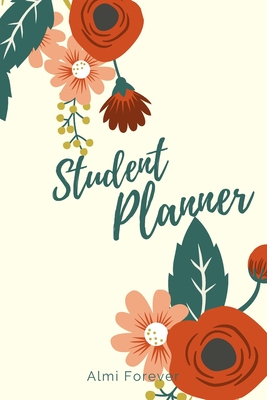 Student Planner: Weekly Monthly Planner with Flexible Cover Over Over 110 Pages / 110 Weeks; 6 x 9 Format Cover Image