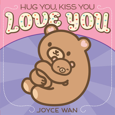 Hug You, Kiss You, Love You Cover