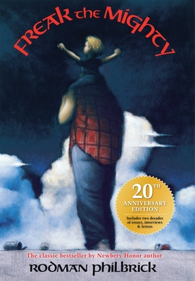 Freak the Mighty (20th Anniversary Edition) Cover Image