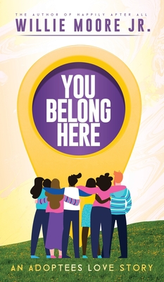 You Belong Here: An Adoptees Love Story Cover Image