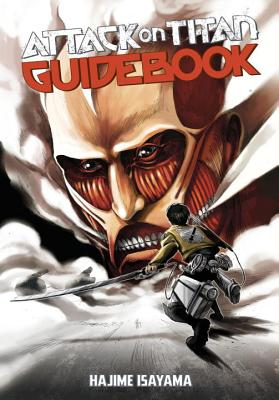 Attack on Titan Guidebook: INSIDE & OUTSIDE cover image