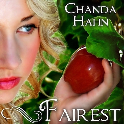 Fairest (Unfortunate Fairy Tale #2) Cover Image