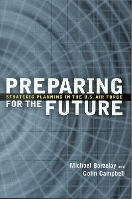 Preparing for the Future: Strategic Planning in the U.S. Air Force Cover Image