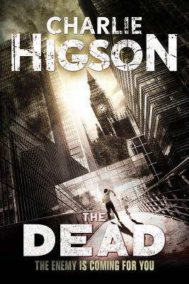 The Dead (An Enemy Novel #2) Cover Image
